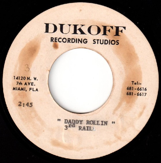 3rd Rail acetate, recorded at Dukoff Studios in Miami