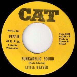 """Little Beaver's """"Funkadelic Sound"""" 45"""