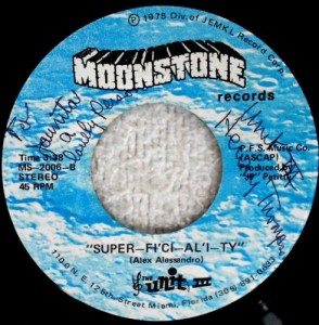 Moonstone's most collectable 45. The Unit III also appeared on a 45, as Gwen Calloway's backing band.