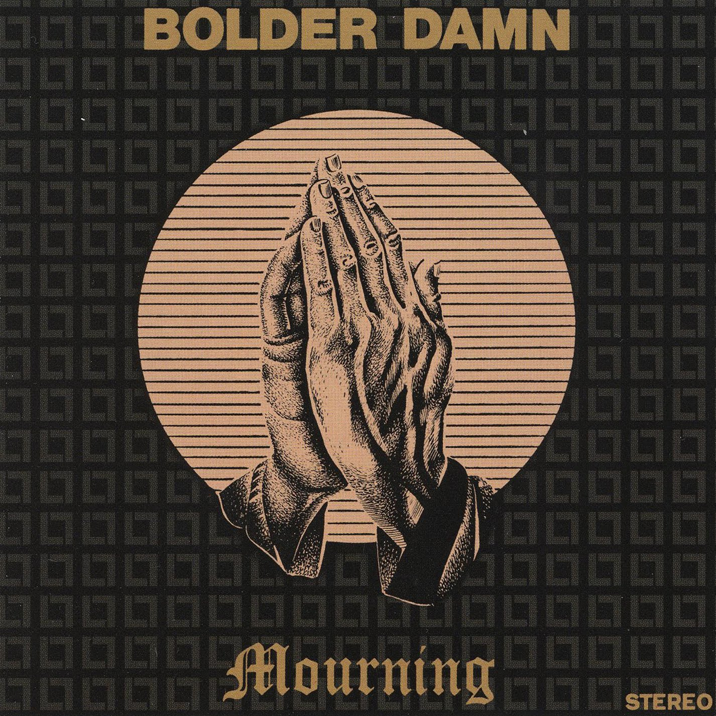 Bolder Damn's album is now a collector's item.