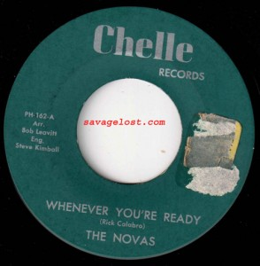 """Whenever You're Ready"" by the Novas, on Chelle Records"