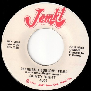 JEMKL 45 by Dewey Knight, whose name was misspelled on the label. Misspellings were common at JEMKL.