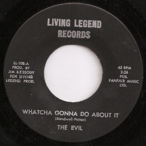 "Living Legend release of Evil's great Small Faces cover.   The label read ""The Evil"", but the word ""The"" was a mistake"